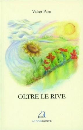 OLTRE LE RIVE
