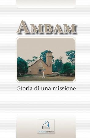 AMBAM STORIE DI UNA MISSIONE
