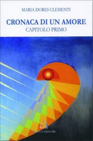 CRONACA DI UN AMORE - CAPITOLO PRIMO