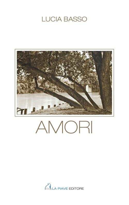 Amori Raccolta di poesie