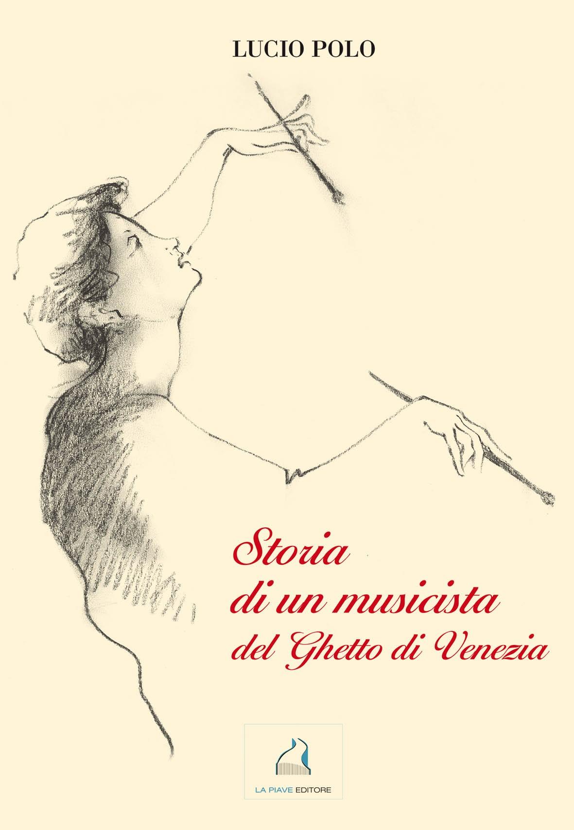 Storia di un musicista del Ghetto di Venezia
