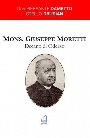 MONS. GIUSEPPE MORETTI DECANO DI ODERZO